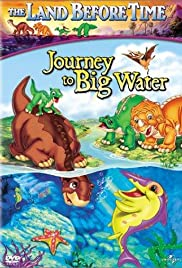 The Land Before Time IX: Journey to Big Water (2002) Poster - Movie Forum, Cast, Reviews