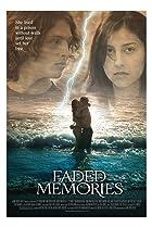 Faded Memories (2008) Poster