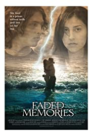 Faded Memories (2008) Poster - Movie Forum, Cast, Reviews