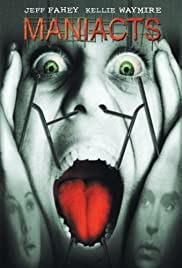 Maniacts (2001) Poster - Movie Forum, Cast, Reviews