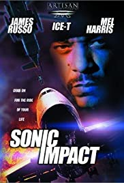 Sonic Impact (1999) Poster - Movie Forum, Cast, Reviews