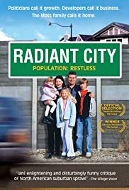 Radiant City (2006) Poster - Movie Forum, Cast, Reviews