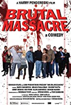 Primary image for Brutal Massacre: A Comedy
