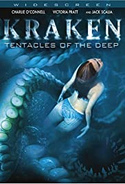 Kraken: Tentacles of the Deep (2006) Poster - Movie Forum, Cast, Reviews