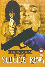 Heaven & the Suicide King Poster