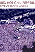 Image of Red Hot Chili Peppers: Live at Slane Castle