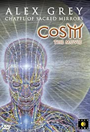 CoSM the Movie: Alex Grey & the Chapel of Sacred Mirrors Poster