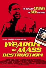 Weapon of Mass Destruction Poster