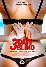 3 Days Blind