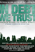 Image of In Debt We Trust: America Before the Bubble Bursts