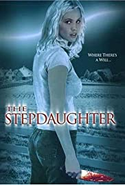 The Stepdaughter (2000) Poster - Movie Forum, Cast, Reviews