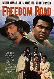 Freedom Road (1979) Poster - Movie Forum, Cast, Reviews