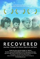 Image of Recovered: Journeys Through the Autism Spectrum and Back