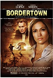 Bordertown (2006) Poster - Movie Forum, Cast, Reviews