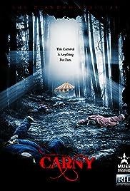 Carny(2009) Poster - Movie Forum, Cast, Reviews
