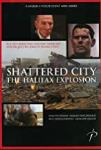 Primary image for Shattered City: The Halifax Explosion