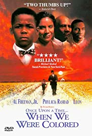 Once Upon a Time... When We Were Colored (1995) Poster - Movie Forum, Cast, Reviews