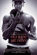 Get Rich or Die Tryin (2005)