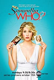 Samantha Who? Poster - TV Show Forum, Cast, Reviews