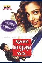 Image of Kyun! Ho Gaya Na...
