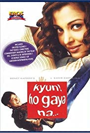 Kyun! Ho Gaya Na... (2004) Poster - Movie Forum, Cast, Reviews