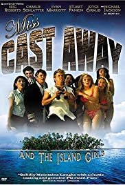 Miss Castaway and the Island Girls (2004) Poster - Movie Forum, Cast, Reviews