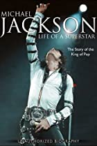 Image of Michael Jackson: Life of a Superstar