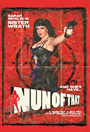 Nun of That (2008) Poster - Movie Forum, Cast, Reviews