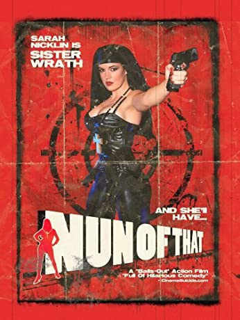 Nun of That (2008)