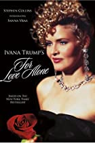 Image of For Love Alone: The Ivana Trump Story