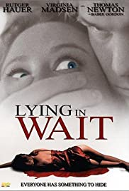 Lying in Wait (2001) Poster - Movie Forum, Cast, Reviews