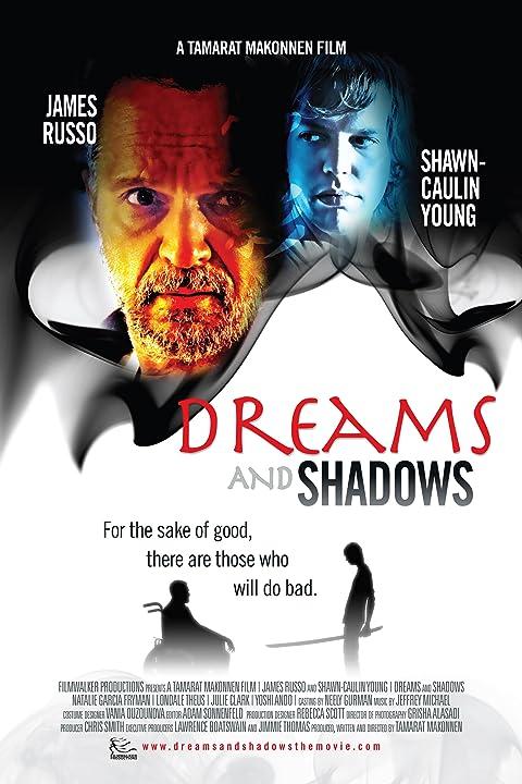 Dreams and Shadows (2009)