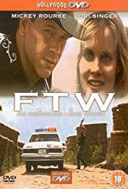 F.T.W. (1994) Poster - Movie Forum, Cast, Reviews
