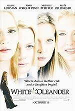 White Oleander(2002)