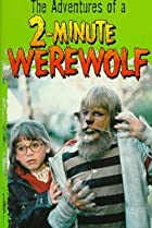 Image of ABC Weekend Specials: The Adventures of a Two-Minute Werewolf