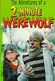 The Adventures of a Two-Minute Werewolf Poster