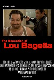 The Deposition of Lou Bagetta Poster