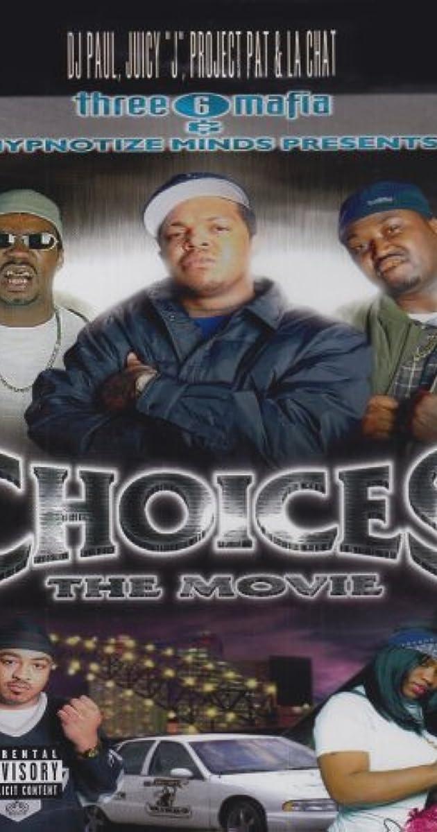 three 6 mafia choices the movie video 2001 imdb