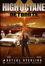 High Octane: Detonate