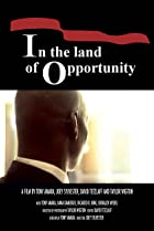 In the Land of Opportunity (2009) Poster