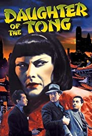Daughter of the Tong(1939) Poster - Movie Forum, Cast, Reviews
