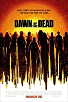 Dawn of the Dead (2004) Poster