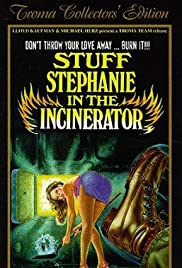 Stuff Stephanie in the Incinerator Poster