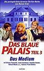 """""""Das blaue Palais: Das Medium (#1.3)"""""""