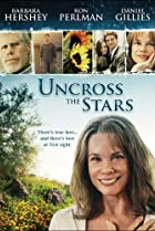 Image of Uncross the Stars