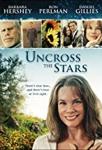 Primary image for Uncross the Stars