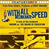 With All Deliberate Speed (2004)