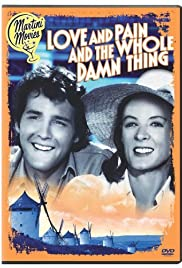 Love and Pain and the Whole Damn Thing(1973) Poster - Movie Forum, Cast, Reviews