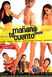 Mañana te cuento (2005) Poster - Movie Forum, Cast, Reviews