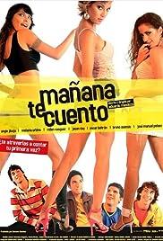 Mañana te cuento(2005) Poster - Movie Forum, Cast, Reviews